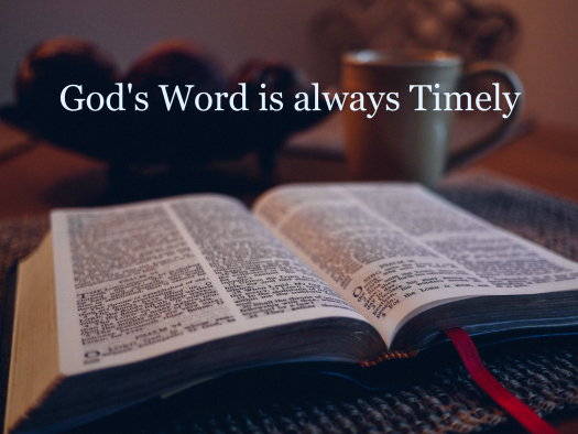 God's Word is always Timely