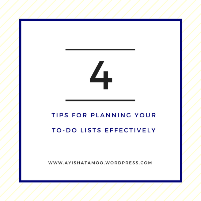 4 Tips for Planning your To-do Lists Effectively