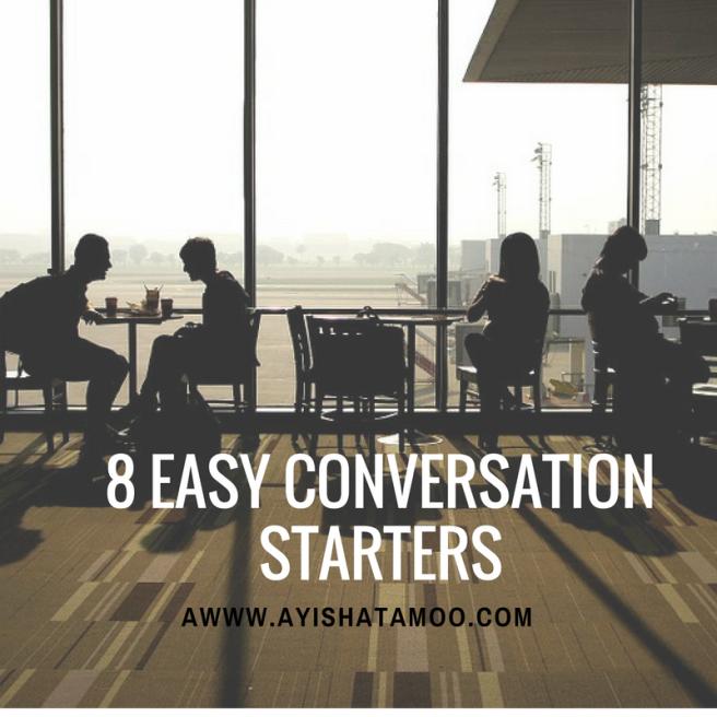 8 Easy Conversation Starters
