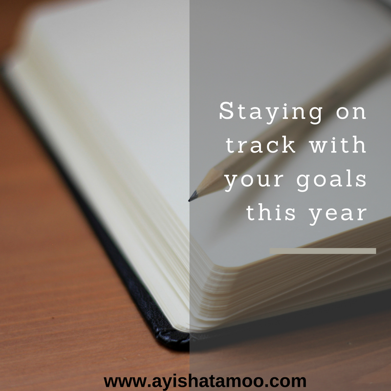 Staying on track with your goals this year