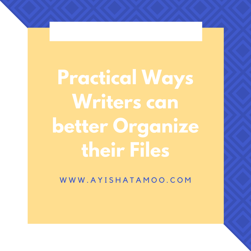 Practical Ways Writers can better Organize their Files